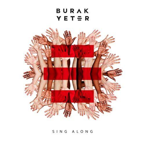 Burak Yeter - Sing Along - cover