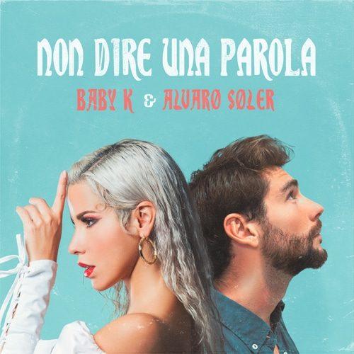Baby K - Alvaro Soler - Non dire una parola