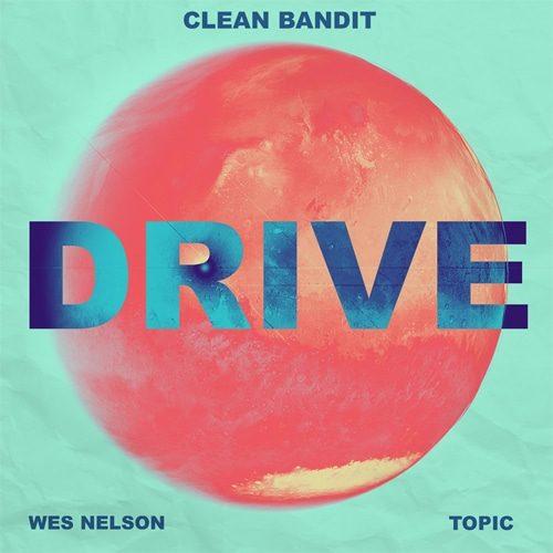Clean-Bandit-X-Topic-Drive