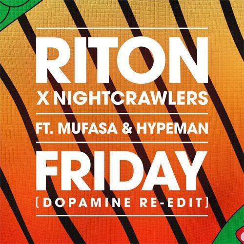 Riton - friday per Nightcrawlers feat Mufasa e Hypeman