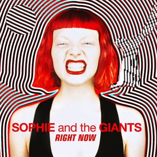 Sophie and the Giants - Right now - Cover